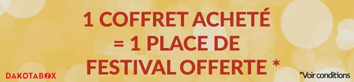 1 coffret acheté = 1 place de festival offerte voir conditions
