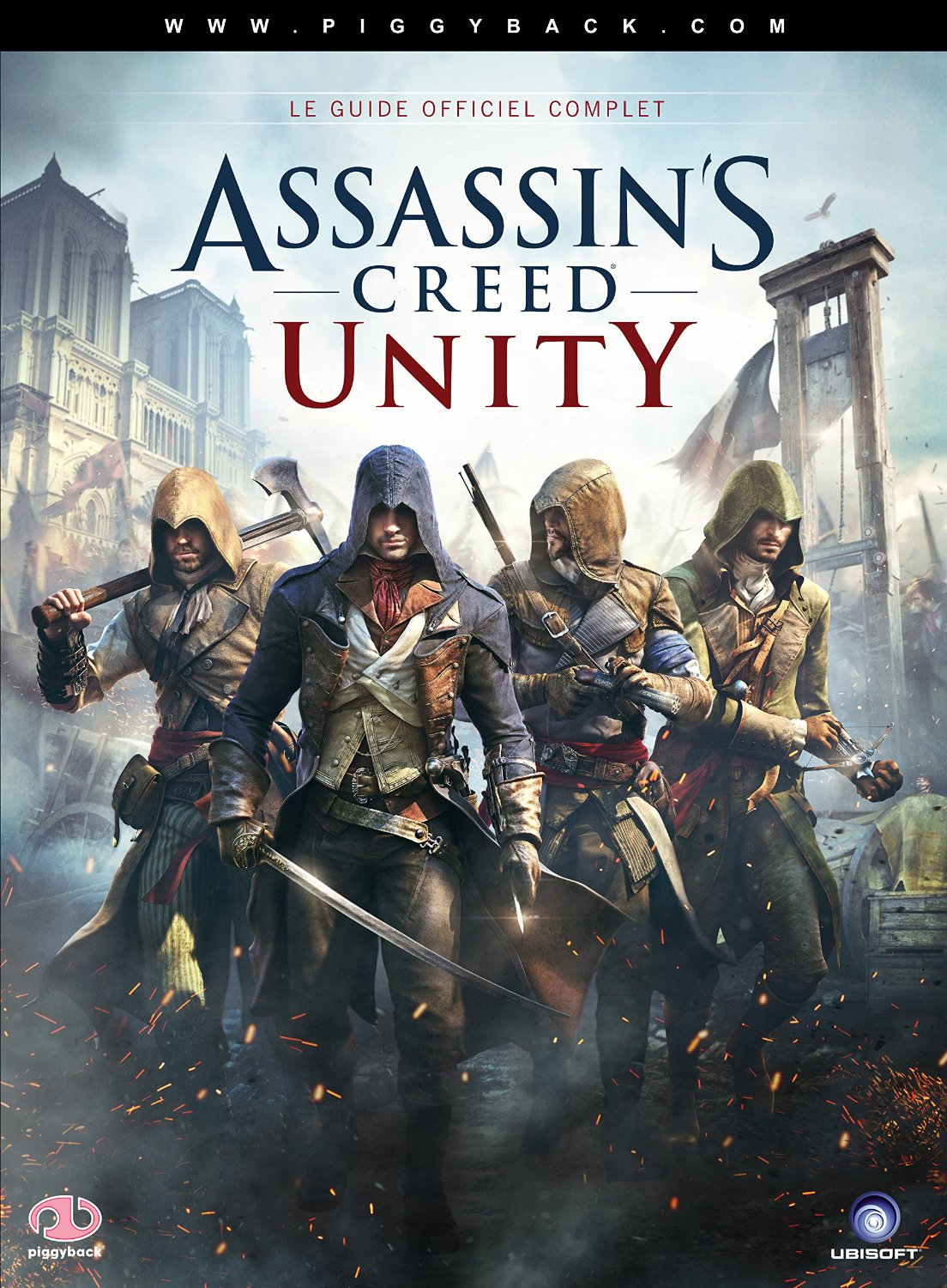 GUIDE ASSASSINS CREED UNITY