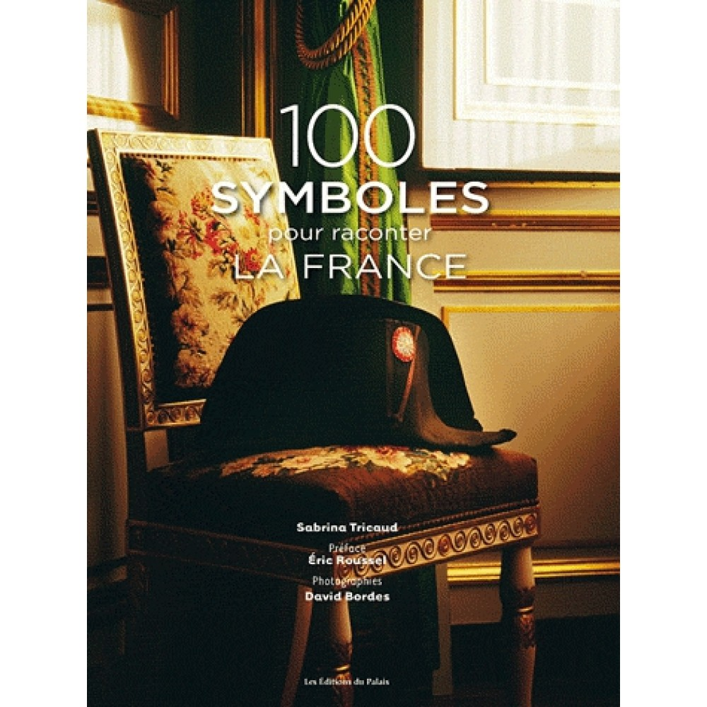 100 symboles pour raconter la France