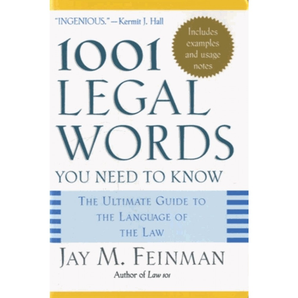 1001 Legal Words You Need to Know - The Ultimate Guide to the Language of  the