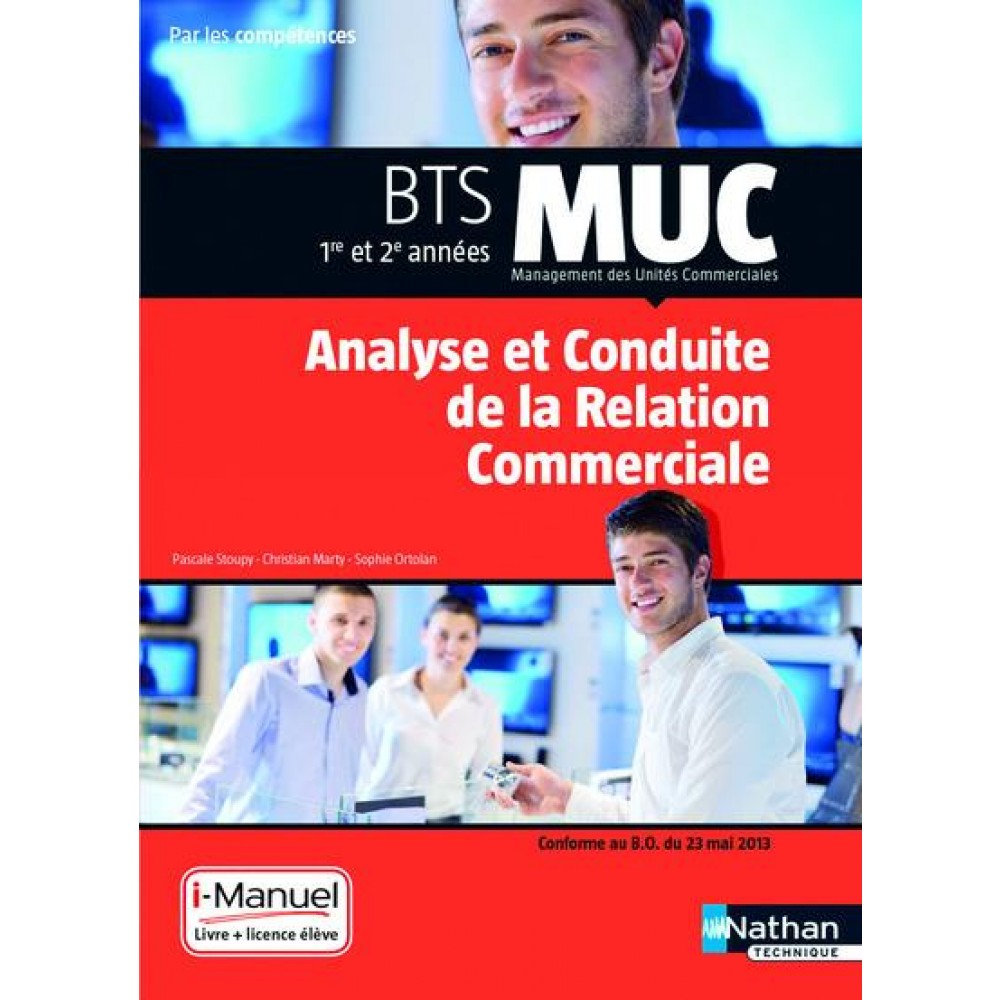 analyse et conduite de la relation commerciale bts muc 1re. Black Bedroom Furniture Sets. Home Design Ideas