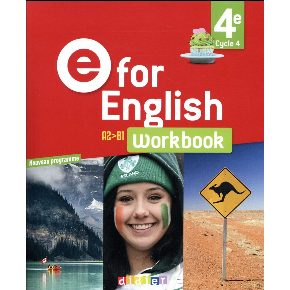 Anglais 4e Cycle 4 Workbook E For English