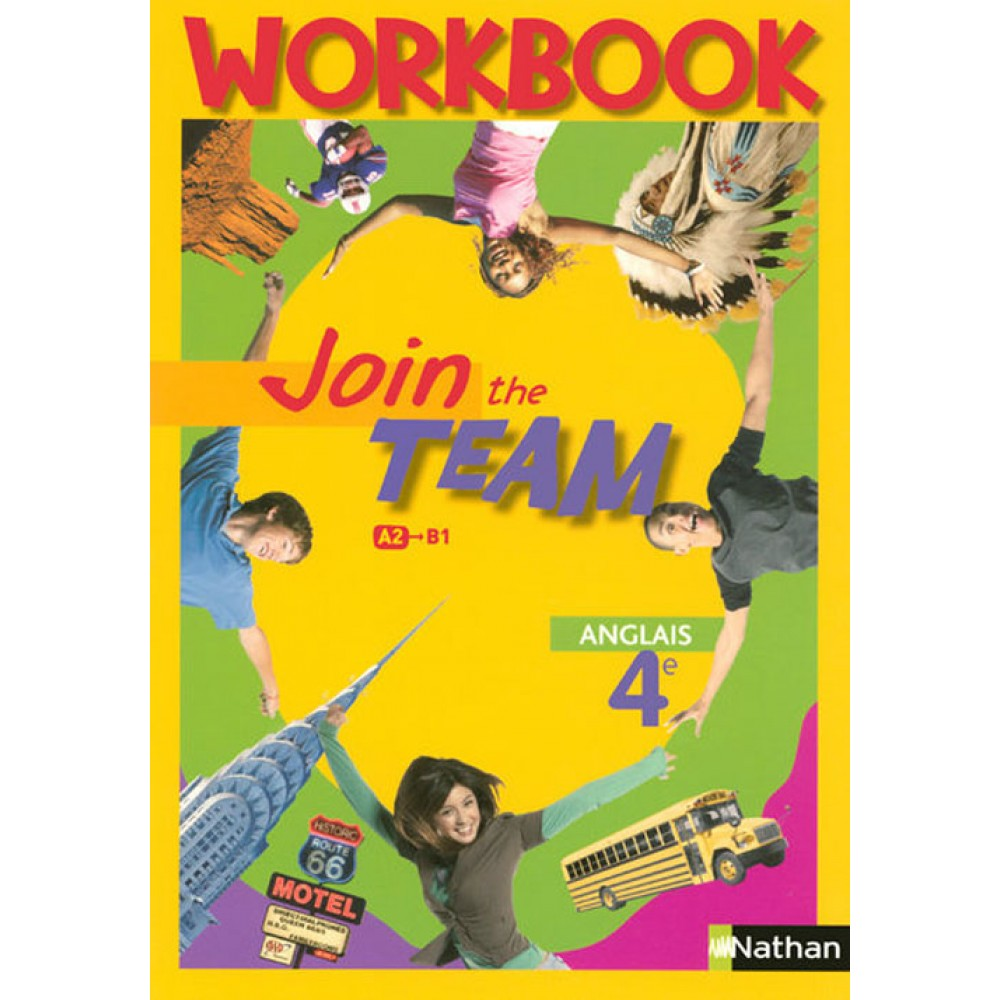 Anglais 4e Join The Team Workbook