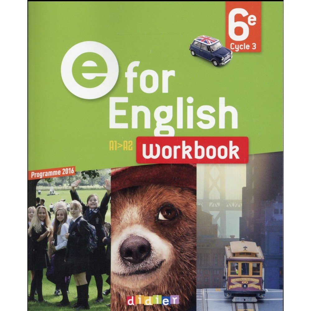 Anglais 6e E For English Workbook