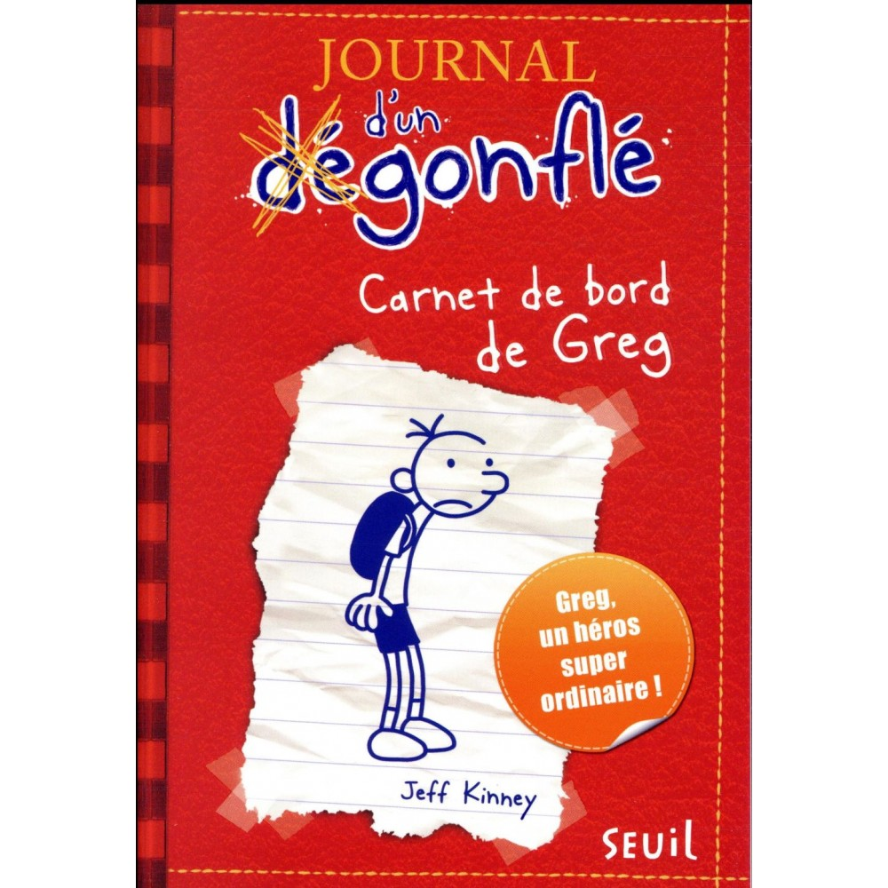 Journal D Un Degonfle Tome 1 Carnet De Bord De Greg Heffley