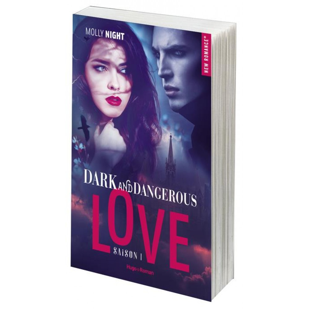 Dark and dangerous love, tome 1 de Molly Night