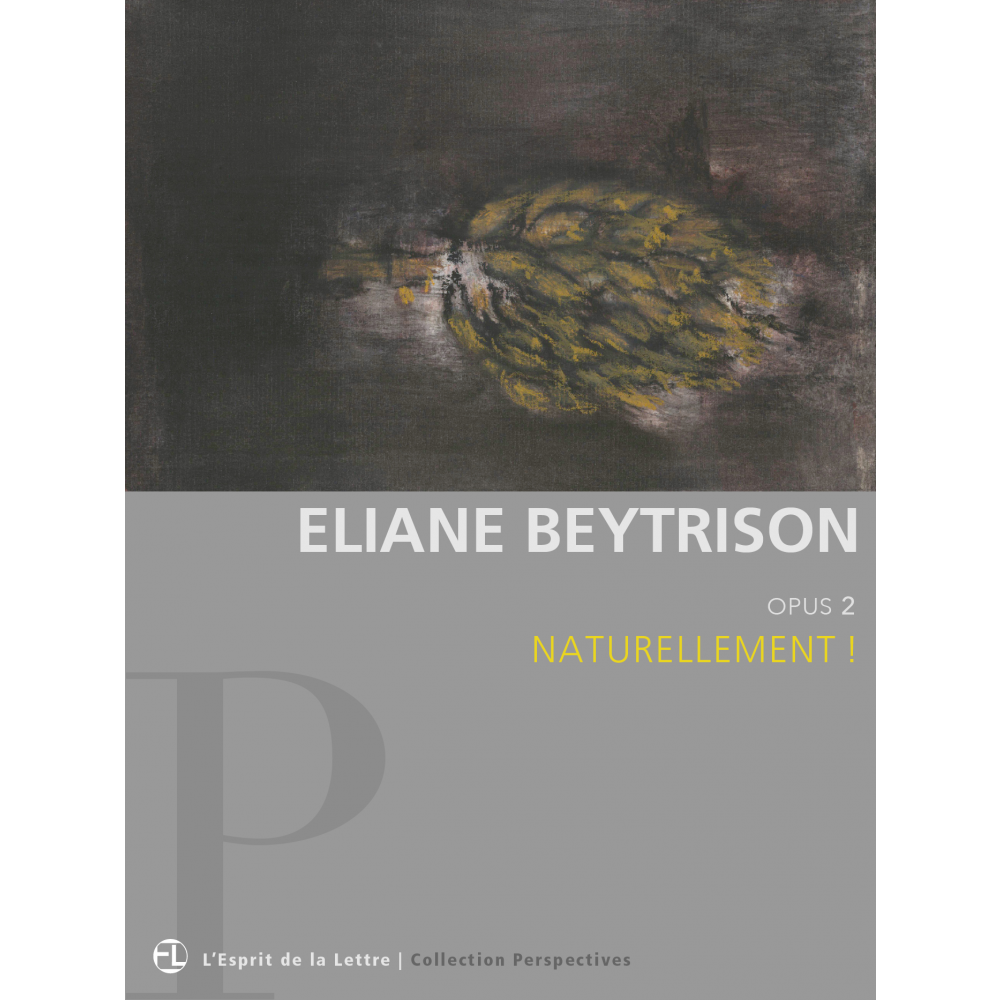 eliane beytrison | opus 2 | naturellement ! - arts & spectacles