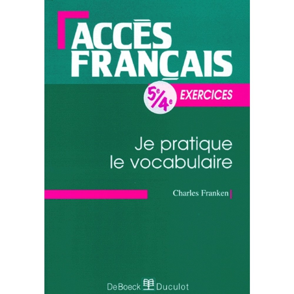 Francais 5eme 4eme Je Pratique Le Vocabulaire Exercices