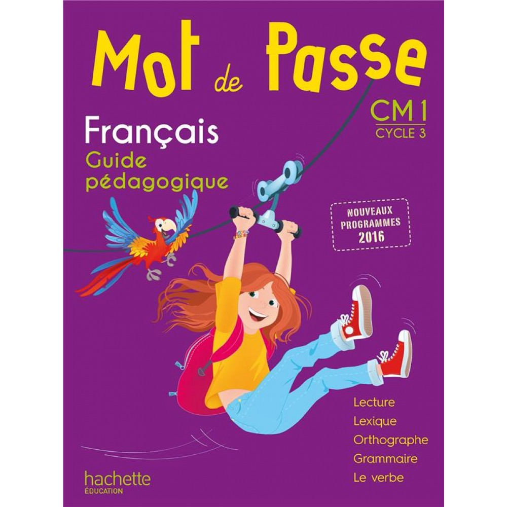 Francais Cm1 Cycle 3 Mot De Passe Guide Pedagogique