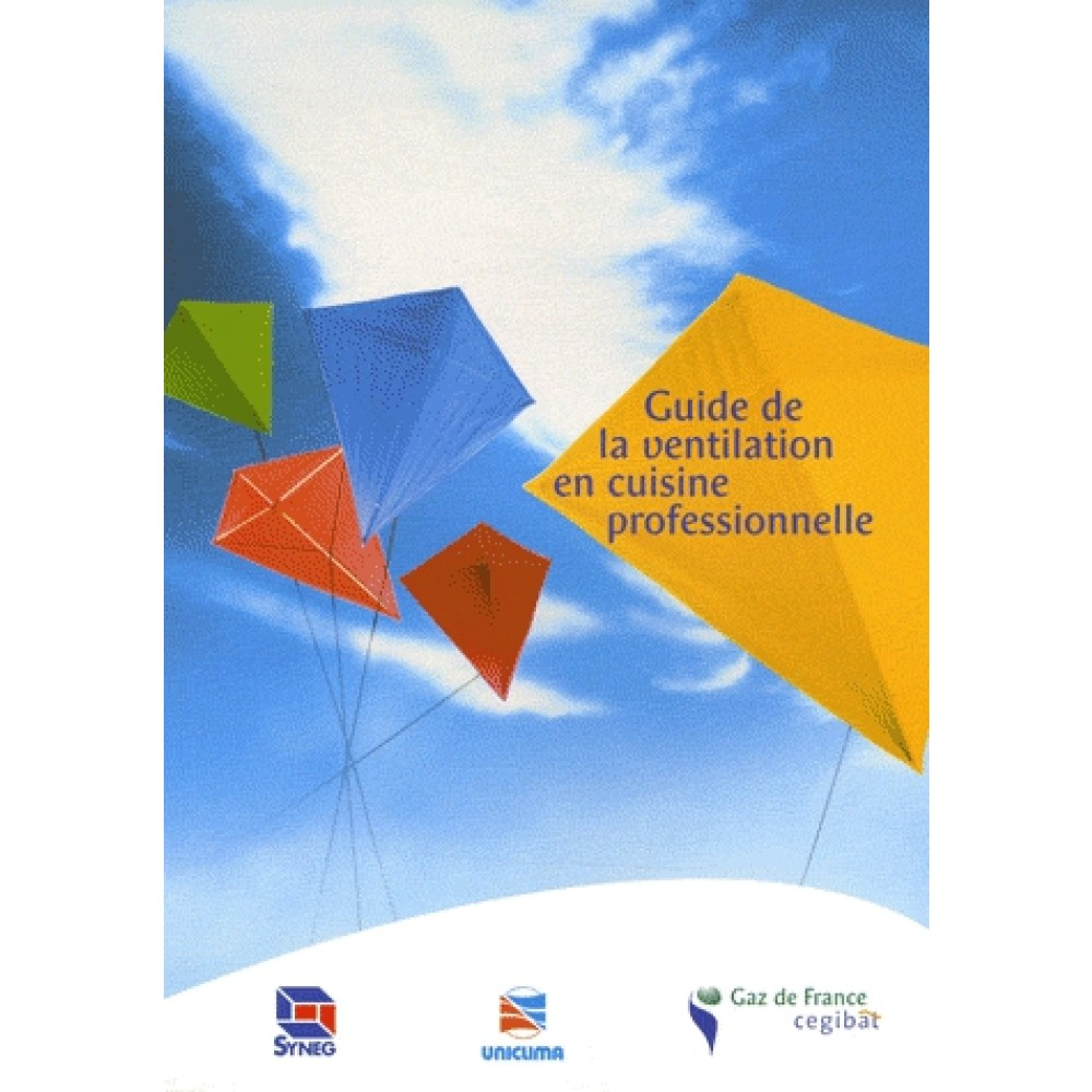 guide de la ventilation en cuisine professionnelle - sciences