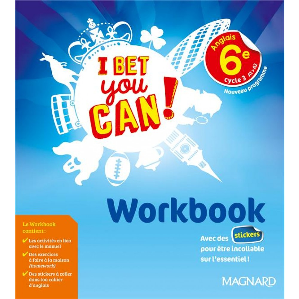 Anglais 6e Cycle 3 A1 A2 I Bet You Can Workbook