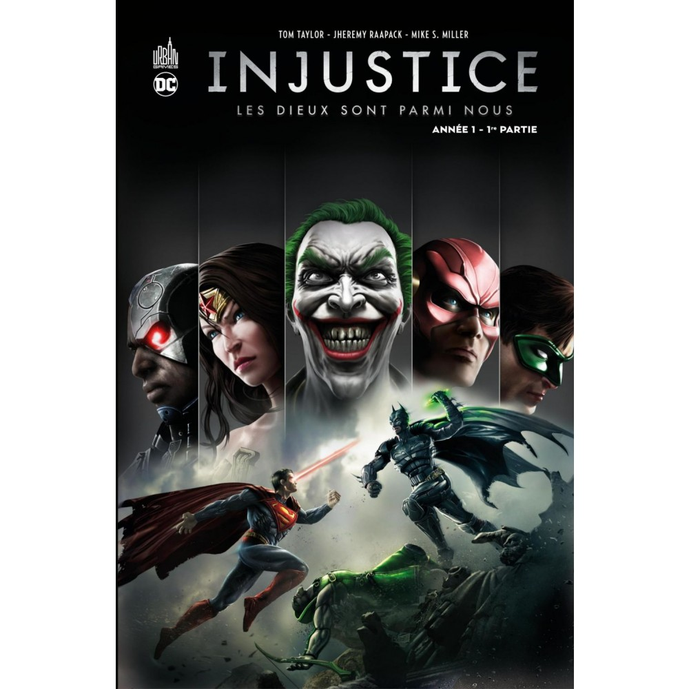 Injustice Annee 1 1ere Partie Tom Taylor