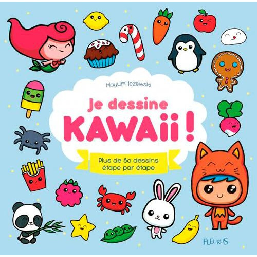 Kawaii Coloriage Livre.Je Dessine Kawaii Plus De 80 Dessins Etape Par Etape
