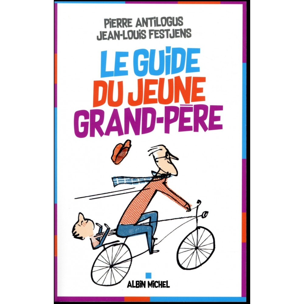 Le guide du jeune grand p re humour bd manga for Le grand livre du minimalisme