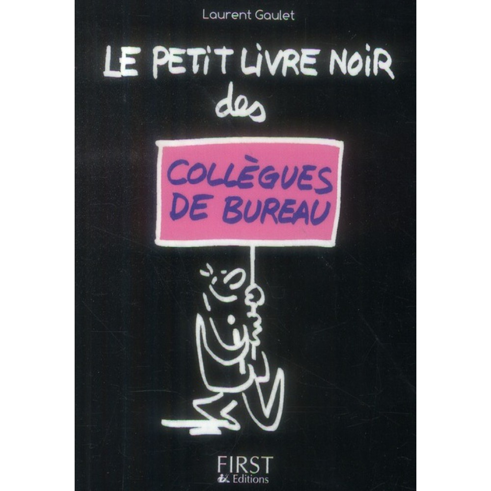 le petit livre noir des coll gues de bureau livre humour cultura. Black Bedroom Furniture Sets. Home Design Ideas