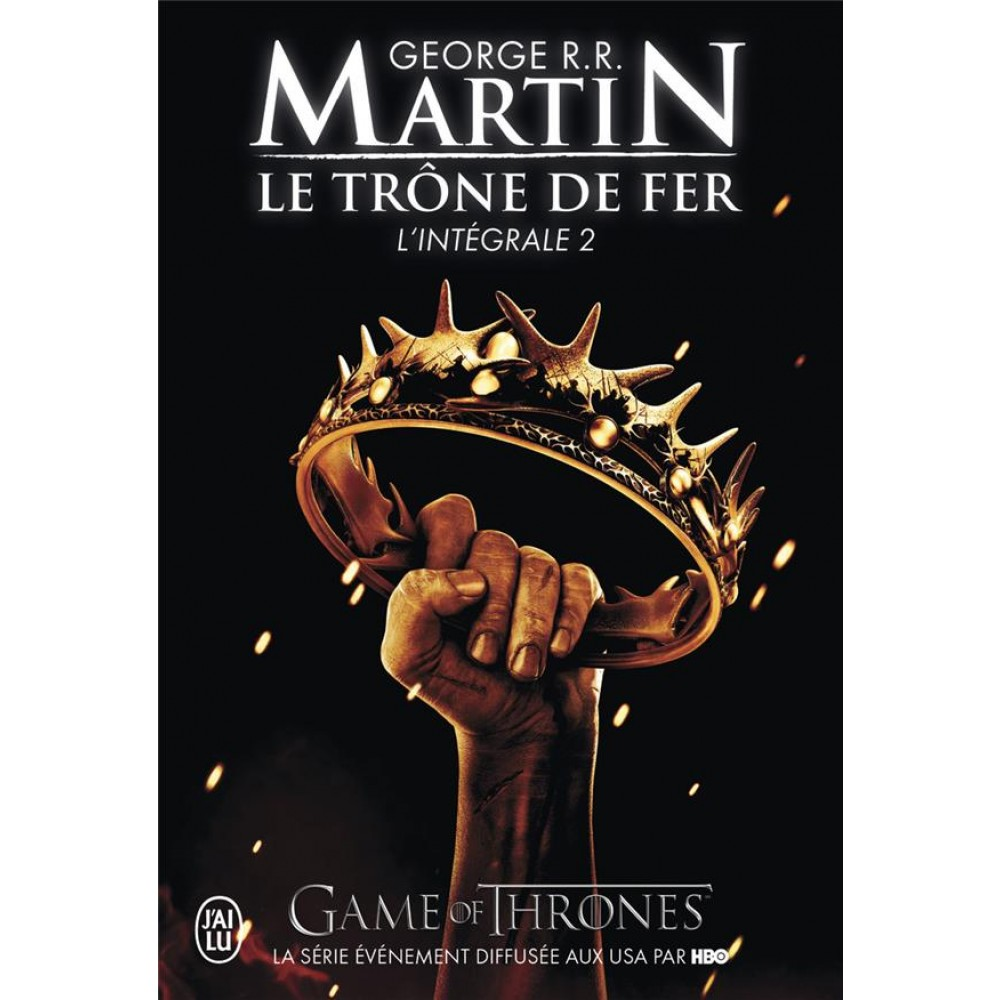 Le Trone De Fer L Integrale A Game Of Thrones Tome 2