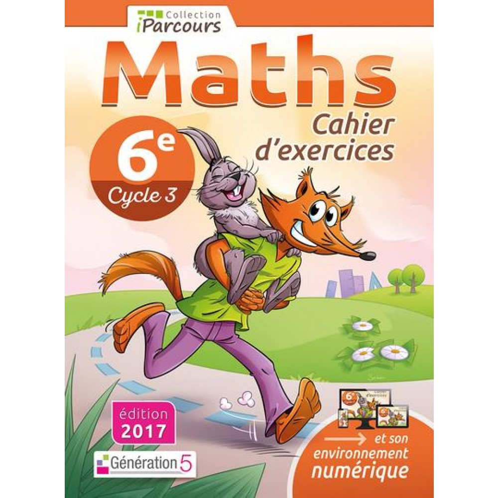 Maths 6e Cycle 3 Iparcours Cahier D Exercices
