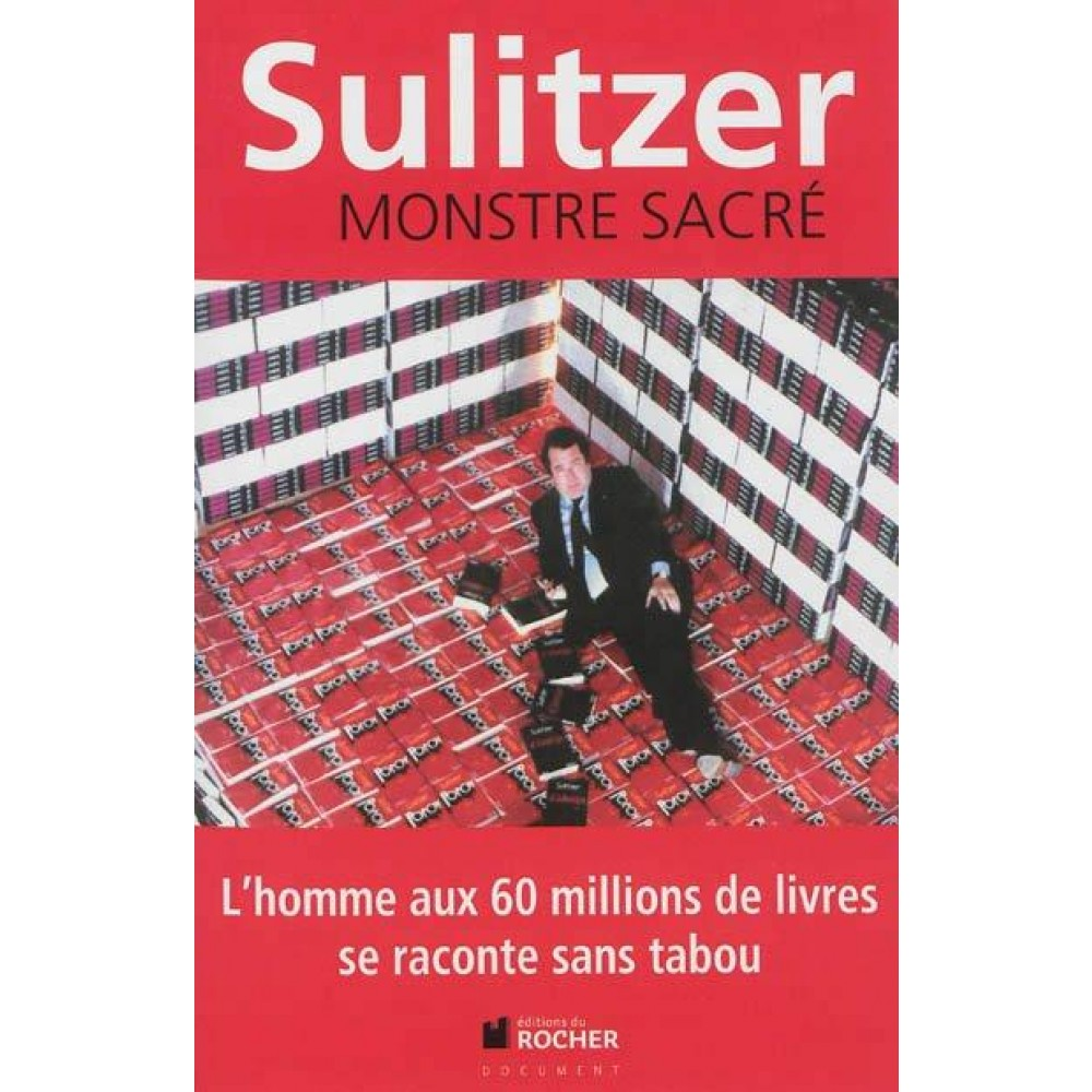 Monstre Sacre Paul Loup Sulitzer Roman Litterature Livre