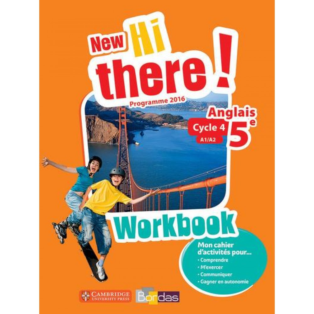 Anglais 5e A1 A2 New Hi There Workbook