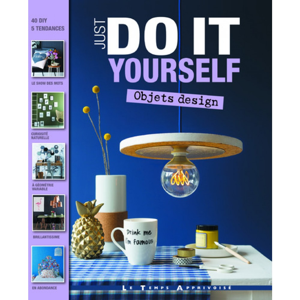 Just do it yourself objets design livre loisirs cratifs cultura just do it yourself objets design solutioingenieria Gallery