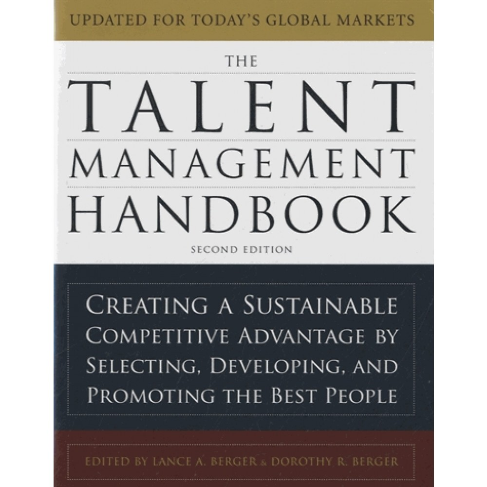 The Talent Management Handbook - Creating a Sustainable Competitive  Advantage by Selecting, Developing, and. Zoom au survol
