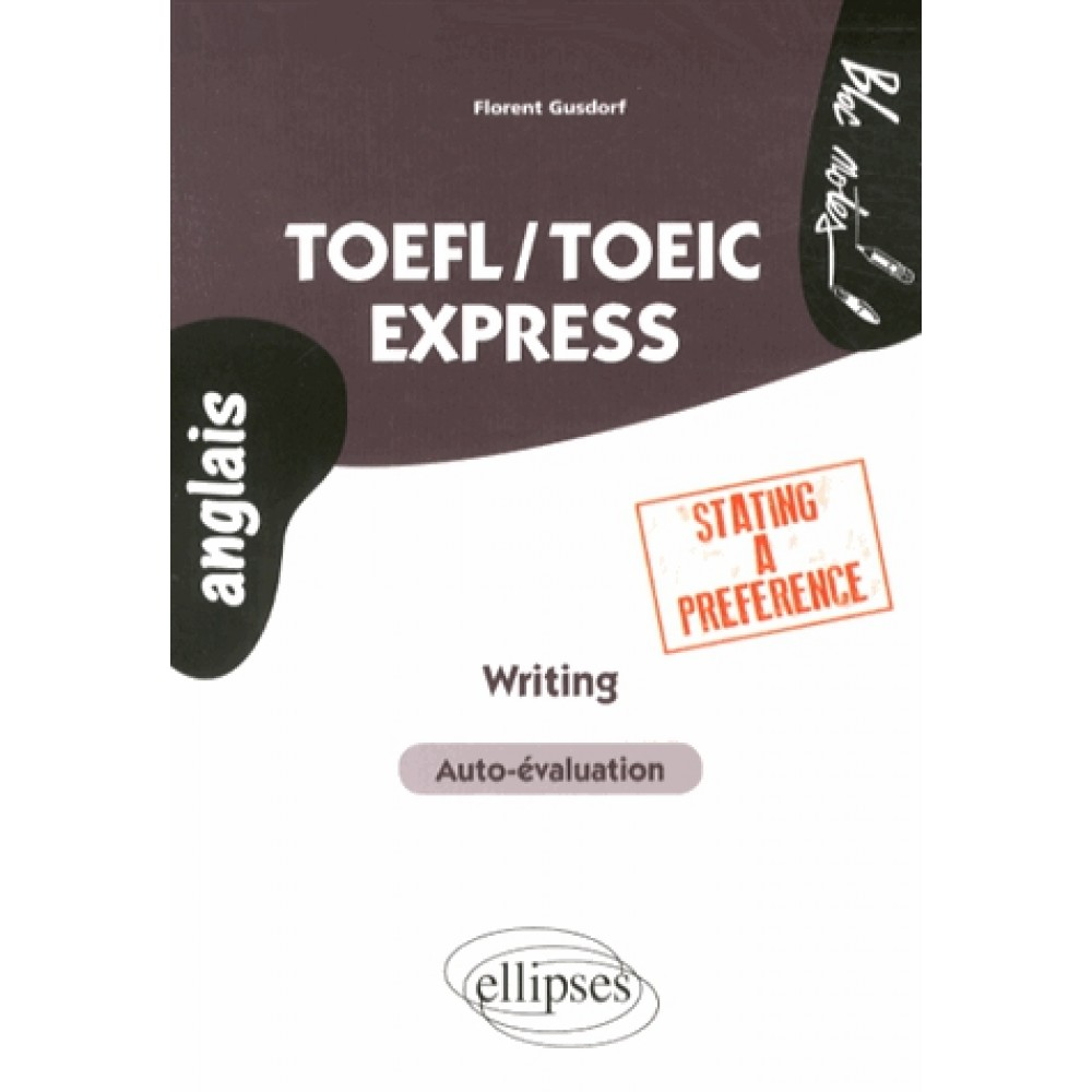 Toefl Toeic: Writing Stating A Preference
