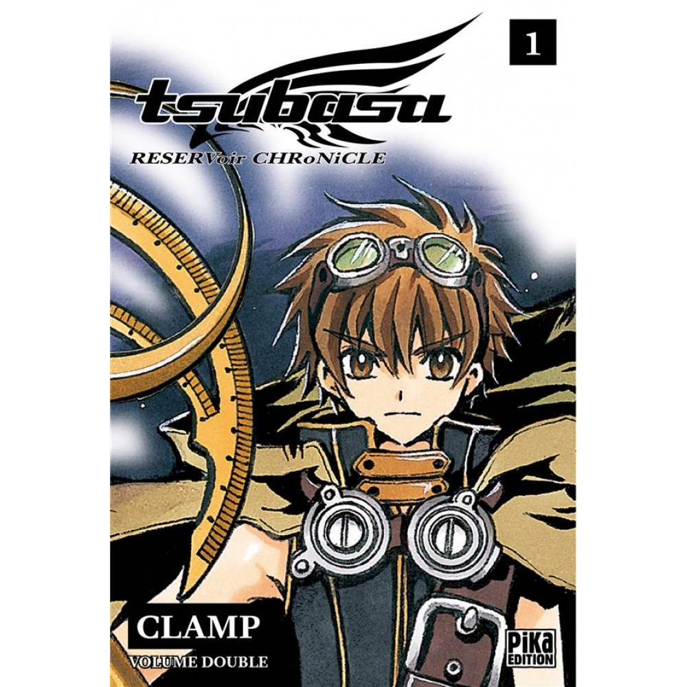Tsubasa Reservoir Chronicle I Will Save You: Tsubasa Reservoir Chronicle Tome 1