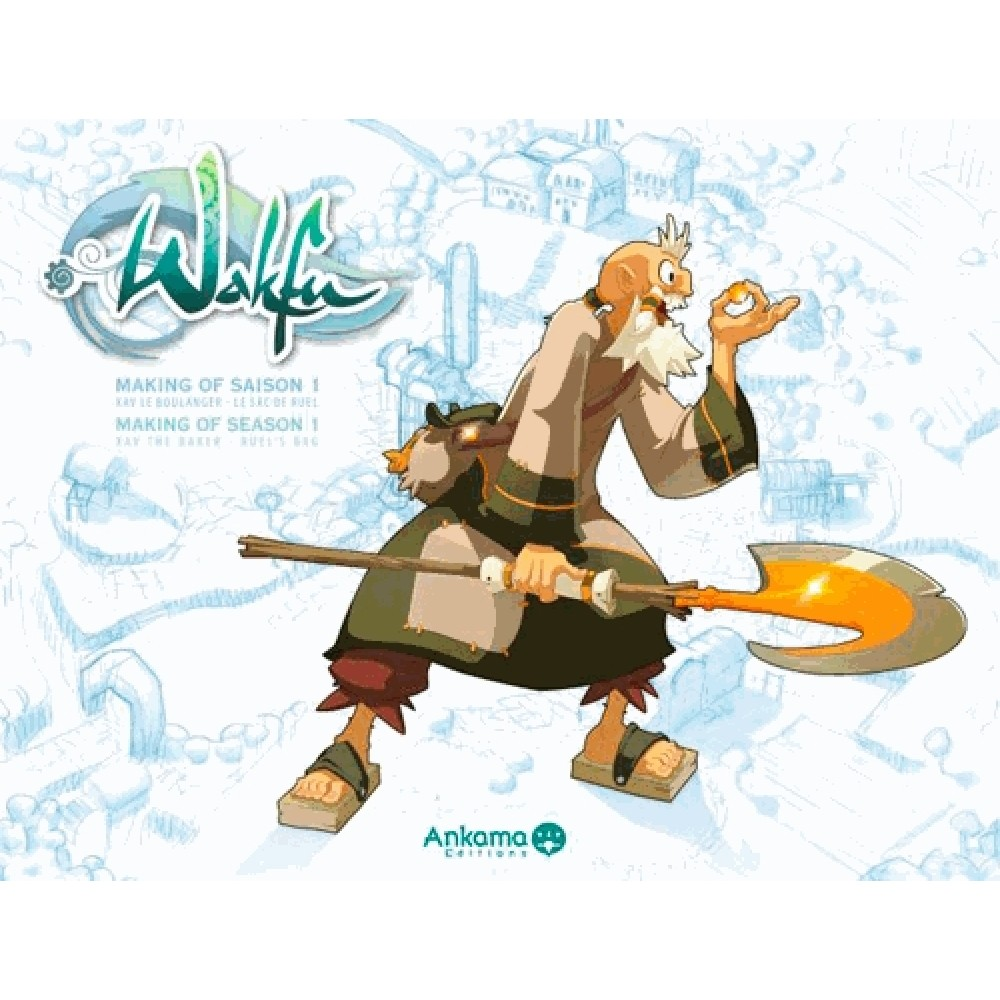 wakfu making of saison 1 tome 4 xav le boulanger le sac de ruel cin ma t l vision. Black Bedroom Furniture Sets. Home Design Ideas