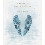 Ghost Stories - Live 2014 (DVD + CD)
