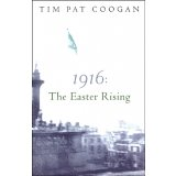 1916 : The Easter Rising