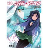Accel World Tome 6 - Accel world t06