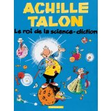 Achille Talon - Tome 10 - Roi de la science diction (Le)