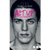 Act Up. Une histoire
