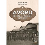 Avord - 100 ans d?images 1872-1972