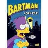 Bartman Tome 5 - Forever
