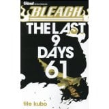 Bleach Tome 61 - The Last 9 Days