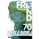 Bleach Tome 70 - Friend