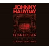Born Rocker Tour - Edition Limitée CD+DVD