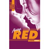 Chasing Red - tome 2 - Always Red