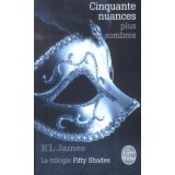 Fifty Shades Tome 2 - Cinquante nuances plus sombres