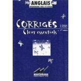 Clear essentials Anglais secondaire-BTS-1er cycle - Corrigés