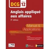 Anglais appliqué aux affaires DCG 12 - Manuel & Applications