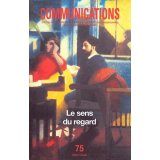 Communications N° 75 - Le sens du regard