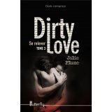 Dirty love - Se relever