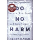 Do No Harm - Stories of Life, Death and Brain Surgery