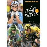 Le Tour de France - Le livre officiel