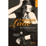 Endless love Tome 3 - Satisfaction