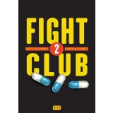 Fight Club Tome 2