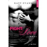 Fight for Love Tome 1 - Real