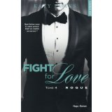 Fight for Love Tome 4 - Rogue